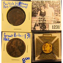 1231 . 1862 British Large Cent; 1805 British Half Penny With 1805 Counter stamp; British Medal With