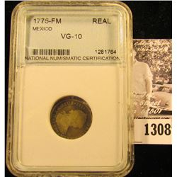 1308 . 1775-FM One Reale From Mexico. NNC slabbed.