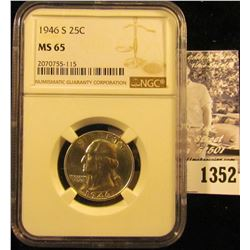 1352 . 1946-S Washington Quarter Graded Ms 65 By NGC