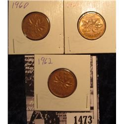 1473 . 1960, 61, & 62 Canada Cents, all brown AU.