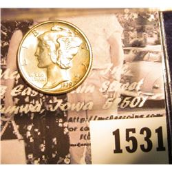 1531 . 1939 D Mercury Dime, Uncirculated with full split bands.