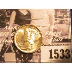 1533 . 1943 D Mercury Dime, Uncirculated with full split bands.