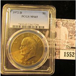 1552 . 1972 D Eisenhower Dollar, PCGS MS65 slabbed.