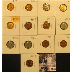 1631 . 1937P, S, 39P, D,.40P, D, S, 43P, D, S, 54P, D, & S  Lincoln Cents all grading from Brown Unc