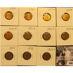 1665 . 1945P, 46P, 47D, 49D, 50D, 51D, 52D, 53D, 55P, 56P, & D Lincoln Cents all grading from Brown