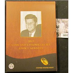 1684 . 2015 Coin and Chronicles Set John F. Kennedy from the United States Mint, includes a mint con