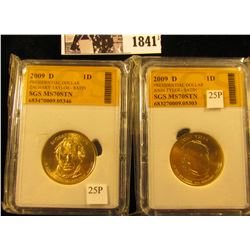 1841 . Pair of 2009 D SGS slabbed Presidential Dollars: Zachary Taylor MS70STN & John Tyler MS70STN.