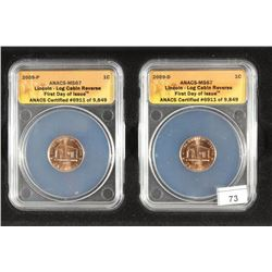 2009-P & D LINCOLN LOG CABIN CENTS ANACS MS67
