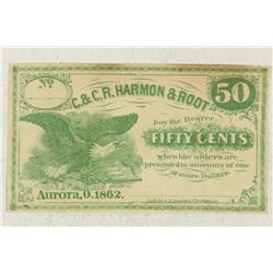 1862 C. & C. R. HARMON & ROOT 50 CENT OBSOLETE