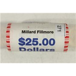 $25 ROLL OF 2010 MILLARD FILLMORE PRESIDENTIAL $'S