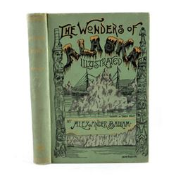 The Wonders of Alaska First Edition 1890