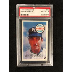 1970 KELLOGG'S #70 WALLY BUNKER (NM-MT 8) PSA