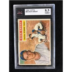 1956 DICK GROAT (8.5 NMM+) KSA GRADED