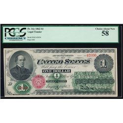 1862 $1 Legal Tender Note PCGS 58