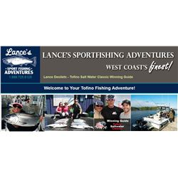 6 hour Fishing Charter for 4 in Tofino BC with Lance's Sport Fishing Adventures