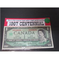 1967 Canadian $1.00 banknote-Centennial Year Issue-This is the Scarcer type with 7 digit Serial #