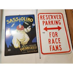 2 Signs- Heavy Weight Parking and Tin Sassolino