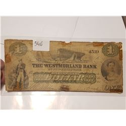 N.B. 1861 The Westhorland Bank $1 Note N.B. Canada