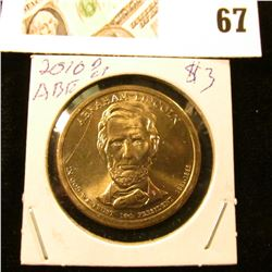 2010 D Gem Uncirculated Abraham Lincoln Presidential Dollar Coin.