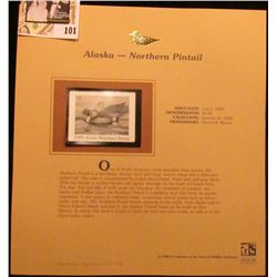1999 Alaska-Nothern Pintail Waterfowl $5 Stamp. Mint Condition with literature, unsigned.