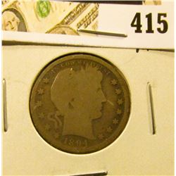 1894-S Barber Quarter, G+ full rims, value $10