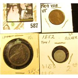 1852 Type One Three Cent Silver, AG/Good; 1852 U.S. Large Cent, VG; & 1909 P VDB Cent VF.