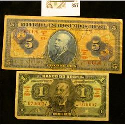 One Thousand and Five Thousand Reis Brazilian Bank Notes, both autographed across the front..