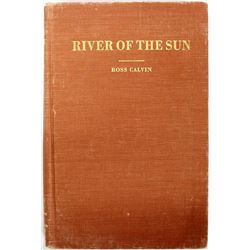 River of the Sun by Ross Calvin, c. 1946