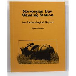 Stanbury: Norwegian Bay Whaling Station: An Archaeological Report