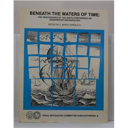 Arnold: Beneath the Waters of Time: The Proceedings of the Ninth Conference on Underwater Archaeolog