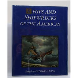 Bass: Ships and Shipwrecks of the America's: A History Based on Underwater Archaeology