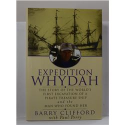 Clifford & Pau: Expedition Whydah: The Story of the World's First Excavation of a Pirate Treasure Sh