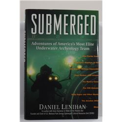 Lenihan: Submerged: Adventures of America's Most Elite Underwater Archaeology Team