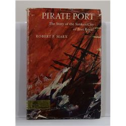 Marx: Pirate Port: The Story of the Sunken City of Port Royal