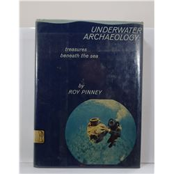 Pinney: Underwater Archaeology: Treasures Beneath the Sea