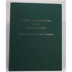 Mørkholm: Greek Numismatics and Archaeology - Essays in Honor of Margaret Thompson