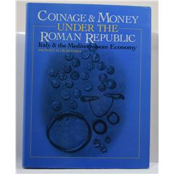 Crawford: Coinage and Money Under the Roman Republic - Italy and the Mediterranean Economy