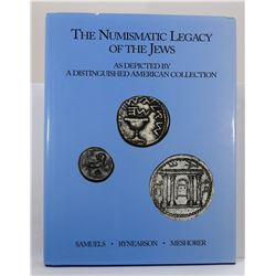 Samuels: The Numismatic Legacy of the Jews: As Depicted by A Distinguished American Collection