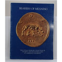Lawton: Bearers of Meaning: The Ottilla Buerger Collection of Ancient and Byzantine Coins at Lawrenc