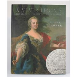 Semple: A Silver Legend: The Story of the Maria Theresa Thaler