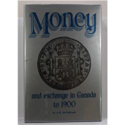 McCullough: Money and Exchange in Canada to 1900