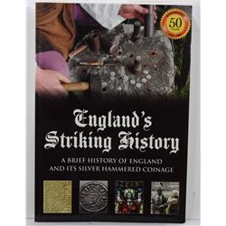 Perkins: England's Striking History: A Brief History of England and its Silver Hammered Coinage