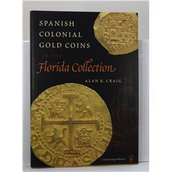 Craig: (Signed) Spanish Colonial Gold Coins in the Florida Collection