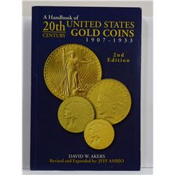 Akers: A Handbook of 20th-Century United States Gold Coins 1907-1933