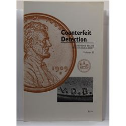 ANA: Counterfeit Detection - A Reprint from The Numismatist, Volume II