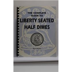 Blythe: (Signed) The Complete Guide to Liberty Seated Dimes