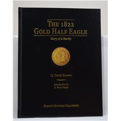 Bowers: (Signed) The 1822 Gold Half Eagle: Story of a Rarity