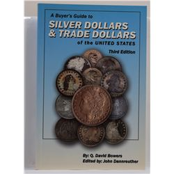 Bowers: A Buyer's Guide to Silver Dollars & Trade Dollars of the United States