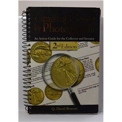 Bowers: Grading Coins by Photographs: An Action Guide for the Collector and Investor