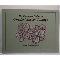 Feigenbaum: The Complete Guide to Certified Barber Coinage